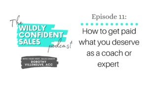 Get paid what you deserve as a coach or expert