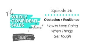 Obstacles and Resilience: How to keep going when things get tough