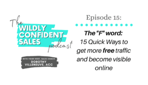 """The """"F"""" word: 15 Quick Ways to Get More Free Traffic and Become Visible Online"""